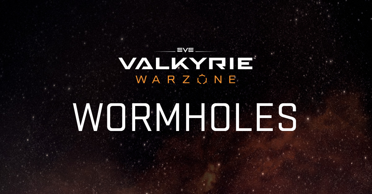 Welcome to the Weekend Warzone - EVE: Valkyrie - Warzone